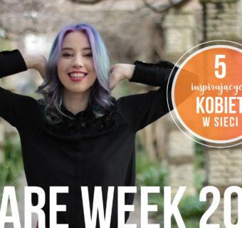 SHARE WEEK 2019 – pięć inspirujących kobiet w sieci